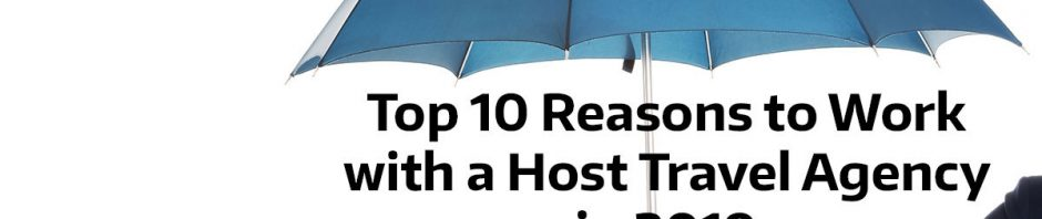 Top-10-Reasons-to-work-with-a-Host-Travel-Agency-as-a-Travel-Agent-in-2019