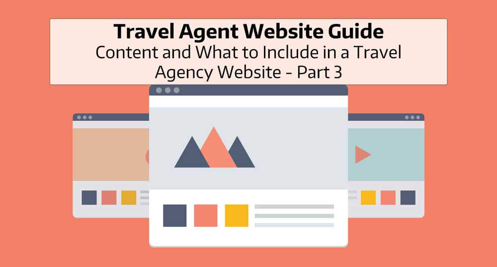 Discover the best content for a Travel Agents Website in 2019