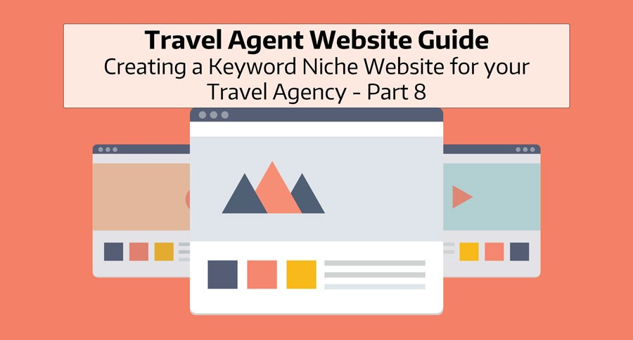 Travel Agent Website Guide 2020