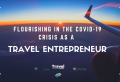 A History and 10 Tips to Surviving COVID-19 as a Travel Professional (Infographic)
